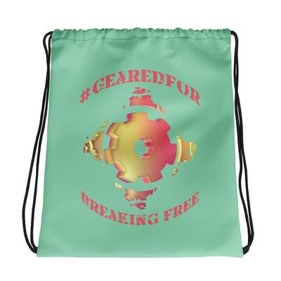 #GearedFor Breaking Free: Bag - Big Drawstring