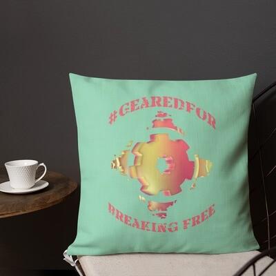 #GearedFor Breaking Free: Square Premium Pillow
