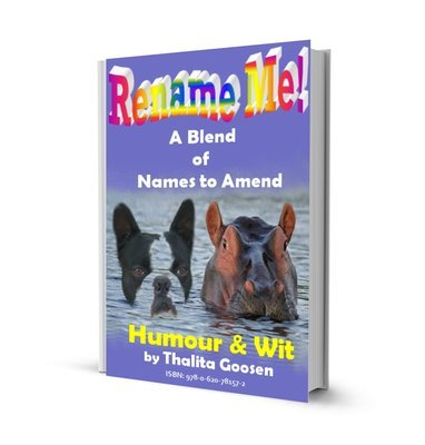 Rename Me! Humour & Wit eBook, by Thalita Goosen