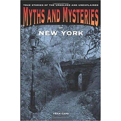 Myths and Mysteries of New York