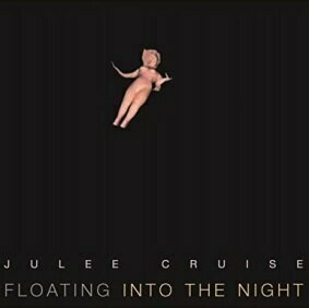 Floating Into the Night. Julee Cruise.