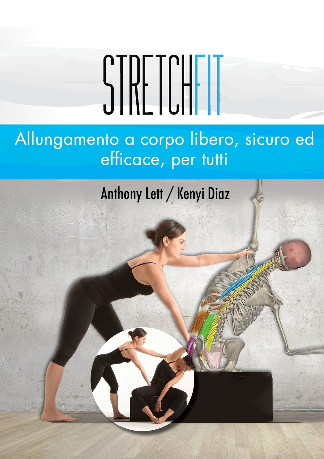 StretchFit: Safe, Effective Mat Stretches for Every Body ITALIAN (Print)