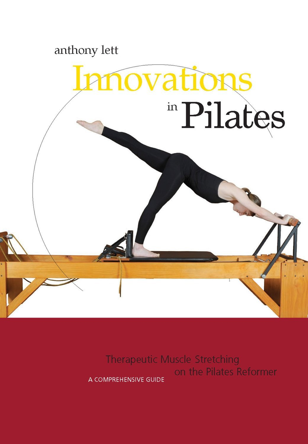 Therapeutic Muscle Stretching on the Pilates Reformer (Digital)