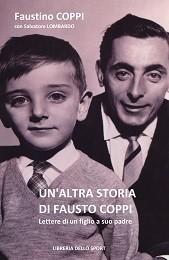 Faustino Coppi con Salvatore Lombardo - Un'altra storia di Fausto Coppi