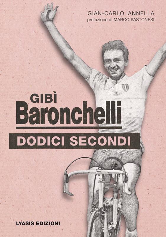 Gian-Carlo Iannella - Gibì Baronchelli - Dodici secondi