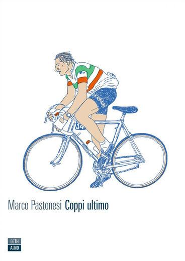 Marco Pastonesi - Coppi ultimo
