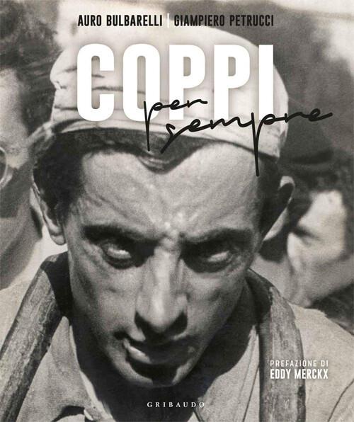 Auro Bulbarelli, Giampiero Petrucci - Coppi per sempre