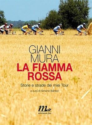 Gianni Mura - La fiamma rossa