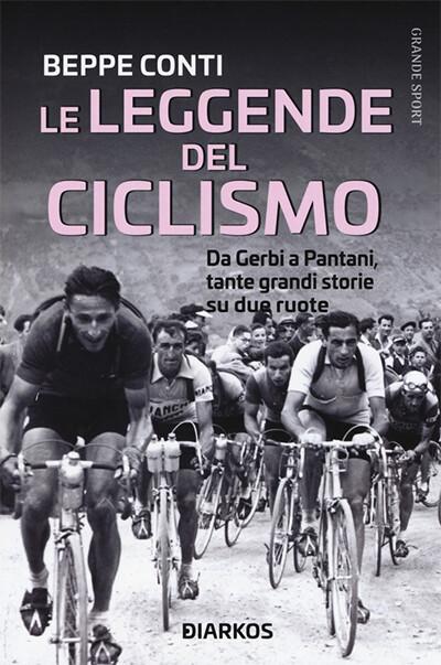 Beppe Conti - Le leggende del ciclismo