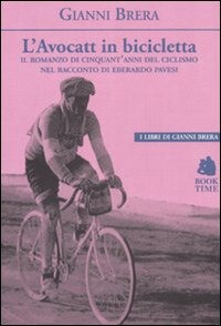 Gianni Brera - L'Avocatt in bicicletta