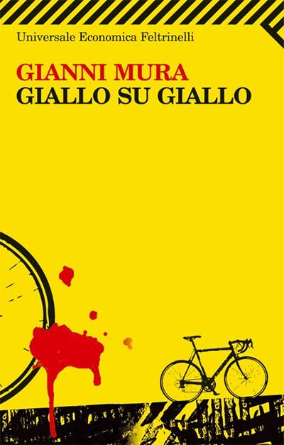 Gianni Mura - Giallo su giallo