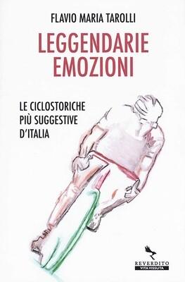 Flavio Maria Tarolli - Leggendarie emozioni