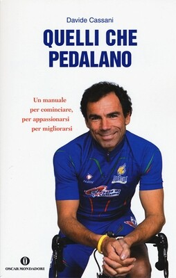 Davide Cassani - Quelli che pedalano