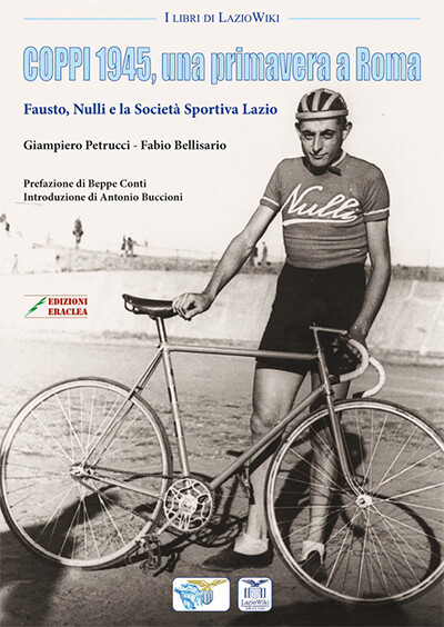 Giampiero Petrucci, Fabio Bellisario - Coppi 1945, una primavera a Roma