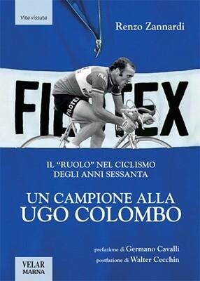 Renzo Zannardi - Un campione alla Ugo Colombo