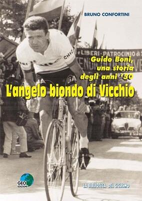 Bruno Confortini - L'angelo biondo di Vicchio