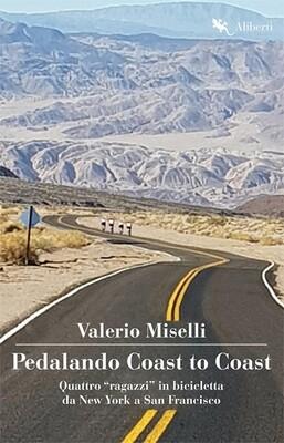 Valerio Miselli - Pedalando Coast to Coast