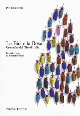 Pio Cerocchi - La Bici e la Rosa
