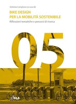 Stefania Camplone (a cura di) - Bike Design per la mobilità sostenibile