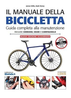 James Witts, Mark Storey - Il manuale della bicicletta