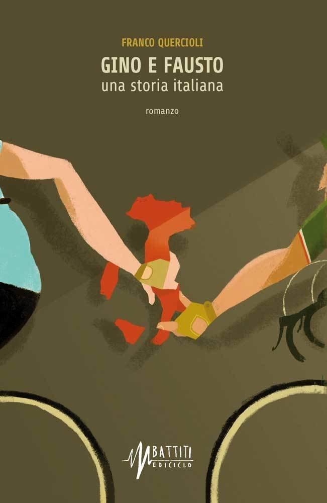 Franco Quercioli - Gino e Fausto, una storia italiana