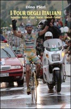 Dino Pieri - I Tour degli italiani