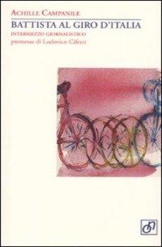 Achille Campanile - Battista al Giro d'Italia