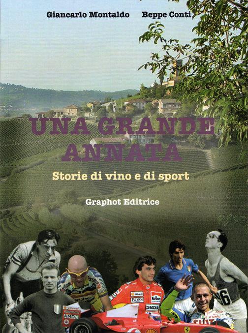 Beppe Conti, Giancarlo Montaldo - Una grande annata