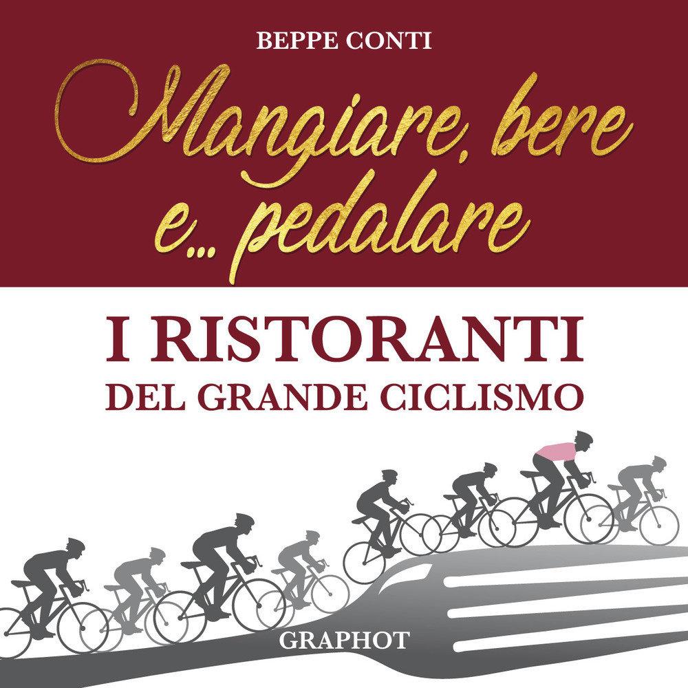 Beppe Conti - Mangiare, bere e... pedalare