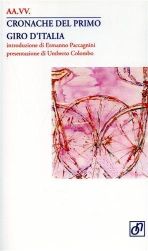 Autori Vari - Cronache del primo Giro d'Italia