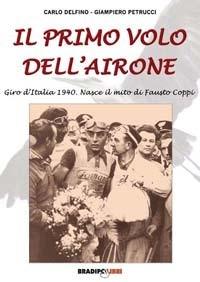 Carlo Delfino, Giampiero Petrucci - Il primo volo dell'Airone