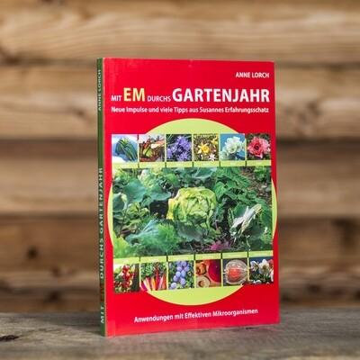"""""""Mit EM durchs Gartenjahr"""" Anne Lorch"""