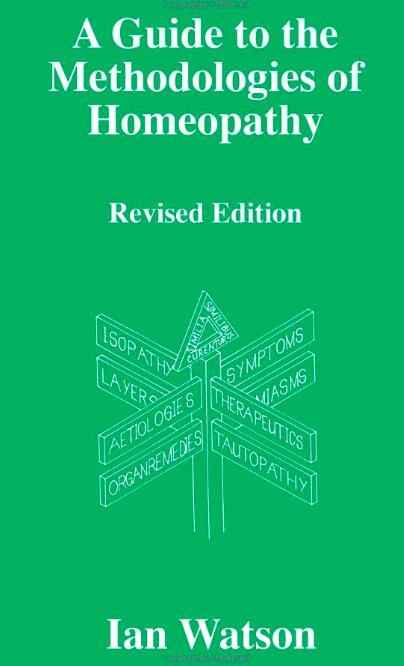 A guide to the methodologies of Homoeopathy*
