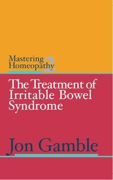 Mastering Homeopathy 2: Treatment of Irritable Bowel Syndrome