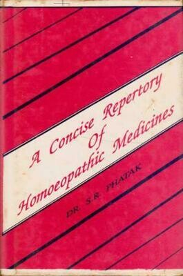 Phatak: A Concise Repertory of Homeopathic....*