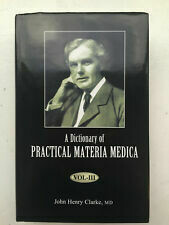 Dictionary of practical Materia Medica* (3 volumes)