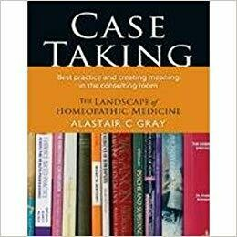 Case Taking: Best practice and creating meaning in the consulting room*
