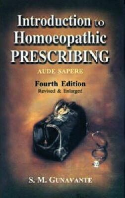 Introduction to Homoeopathic Prescribing*