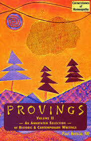 Provings - An Annotated Selection of Historic & Contemporary Writers - Volume II*