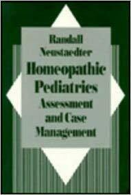 Homeopathic Pediatrics -Assessment and Case Management*