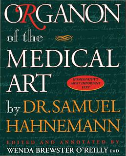 Organon of the Medical Art by Dr. Samuel Hahnemann*
