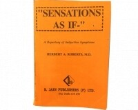 Sensations As If: A Repertory of Subjective Symptoms*