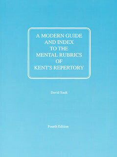 A Modern Guide and Index To the Mental Rubrics of Kent's Repertory*