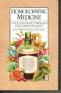 Homoeopathic Medicine: A doctor's guide to remedies for common ailments*