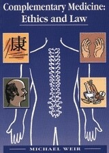 Complementary Medicine: Ethics and Law*