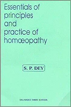 essentials of principles and practice of homoeopathy*