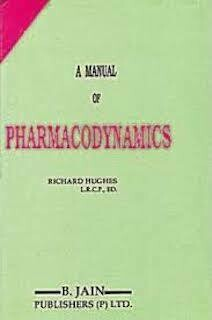 A Manual of Pharmacodynamics*