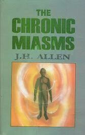 The Chronic Miasms - Psora and pseudo-psora*