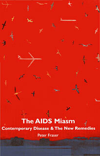 The AIDS Miasm: ... the new remedies*