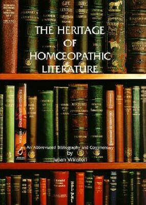 The heritage of homoeopathic literature*
